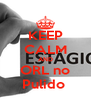 KEEP CALM AND ORL no Pulido  - Personalised Poster A4 size