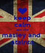 keep calm and ove masiey and  atalnta - Personalised Poster A4 size