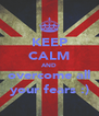 KEEP CALM AND overcome all your fears :) - Personalised Poster A4 size
