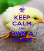 KEEP CALM AND OWN A FARM - Personalised Poster A4 size