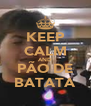 KEEP CALM AND PÃO DE BATATA - Personalised Poster A4 size