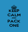KEEP CALM AND PACK ONE - Personalised Poster A4 size
