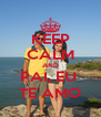 KEEP CALM AND PAI, EU  TE AMO - Personalised Poster A4 size