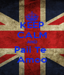 KEEP CALM AND Paii Te  Amoo - Personalised Poster A4 size