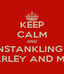 KEEP CALM AND PAINSTANKLING USE CHOICE HOPS AND BARLEY AND MOTHERFUCCKING SHIT - Personalised Poster A4 size