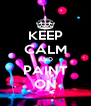 KEEP CALM AND PAINT ON - Personalised Poster A4 size