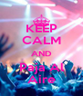 KEEP CALM AND Paja Al Aire - Personalised Poster A4 size