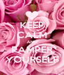 KEEP CALM AND PAMPER YOURSELF - Personalised Poster A4 size