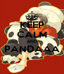 KEEP CALM AND PANDAAA  - Personalised Poster A4 size