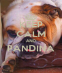 KEEP CALM AND PANDINA  - Personalised Poster A4 size