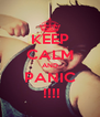 KEEP CALM AND PANIC  !!!! - Personalised Poster A4 size