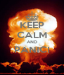 KEEP CALM AND PANIC!  - Personalised Poster A4 size