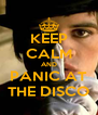 KEEP CALM AND PANIC AT THE DISCO - Personalised Poster A4 size