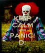 KEEP CALM AND PANIC! D: - Personalised Poster A4 size