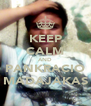 KEEP CALM AND PANKRACIO MADAJAKAS - Personalised Poster A4 size