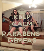 KEEP CALM AND PARABÉNS  GÊMEAS - Personalised Poster A4 size