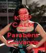KEEP CALM AND Parabéns Giovanna - Personalised Poster A4 size