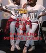 KEEP CALM AND PARABÉNS MINHAS CODÉS - Personalised Poster A4 size