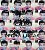 KEEP CALM AND PARABÉNS PEDRO LUCAS - Personalised Poster A4 size