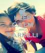 KEEP CALM AND PARRILLI IS MY - Personalised Poster A4 size