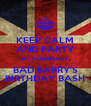 KEEP CALM AND PARTY AT FORMERLY BAD BARRY'S BIRTHDAY BASH - Personalised Poster A4 size