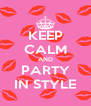 KEEP CALM AND PARTY IN STYLE - Personalised Poster A4 size