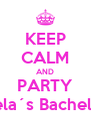 KEEP CALM AND PARTY ON Nela´s Bachelorette - Personalised Poster A4 size