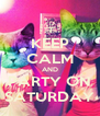 KEEP CALM AND PARTY ON SATURDAY - Personalised Poster A4 size