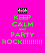 KEEP CALM AND PARTY ROCK!!!!!!!!!! - Personalised Poster A4 size