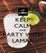 KEEP CALM AND PARTY WITH LAMAR - Personalised Poster A4 size