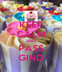 KEEP CALM AND PASS GIND - Personalised Poster A4 size