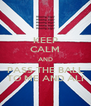 KEEP CALM AND PASS THE BALL TO ME AND ALI - Personalised Poster A4 size