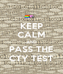 KEEP CALM AND PASS THE CTY TEST - Personalised Poster A4 size