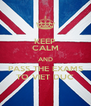 KEEP CALM AND PASS THE EXAMS TO VIET DUC - Personalised Poster A4 size
