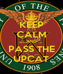 KEEP CALM AND PASS THE UPCAT - Personalised Poster A4 size
