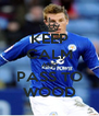 KEEP CALM AND PASS TO WOOD - Personalised Poster A4 size
