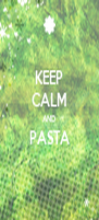 KEEP CALM AND PASTA  - Personalised Poster A4 size
