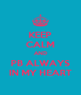 KEEP CALM AND PB ALWAYS IN MY HEART - Personalised Poster A4 size