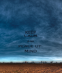 KEEP CALM AND PEACE OF  MIND - Personalised Poster A4 size