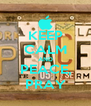KEEP CALM AND PEACE, PRAY - Personalised Poster A4 size