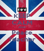 KEEP CALM AND Peace Teacher - Personalised Poster A4 size