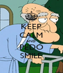 KEEP CALM AND PEDO SMILE - Personalised Poster A4 size