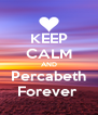 KEEP CALM AND Percabeth Forever  - Personalised Poster A4 size