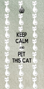 KEEP CALM AND PET THIS CAT - Personalised Poster A4 size