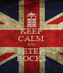 KEEP CALM AND PETER ROCKS - Personalised Poster A4 size
