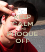 KEEP CALM AND PHOQUE OFF - Personalised Poster A4 size