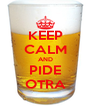 KEEP CALM AND PIDE OTRA - Personalised Poster A4 size