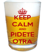 KEEP CALM AND PIDETE OTRA - Personalised Poster A4 size