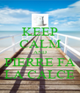 KEEP CALM AND PIERRE FA LA CALCE - Personalised Poster A4 size