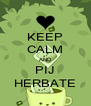 KEEP CALM AND PIJ HERBATE - Personalised Poster A4 size